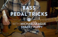 Bass Pedal Tricks : Michael League, bass player of Snarky Puppy