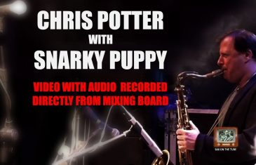 Solo de Chris Potter avec Snarky Puppy « Lingus » (Sax Ténor Bb)